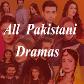 All Pakistani Dramas