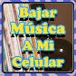 Bajar Musica A Mi Celular Gratis y Facil Guide