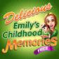 Delicious – Emily's Childhood Memories – FREE
