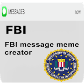 FBI message meme