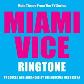 Miami Vice Ringtone
