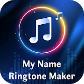 My Name Ringtone Maker : Ringtone With Your Name