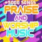 Praise and Worship Music +5000 songs