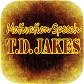 TD Jakes Motivation Speech